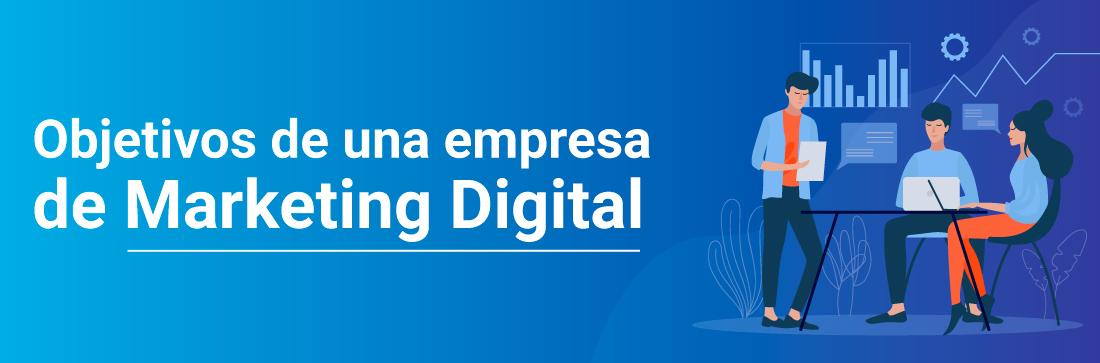 Agencia especialista en Marketing Digital