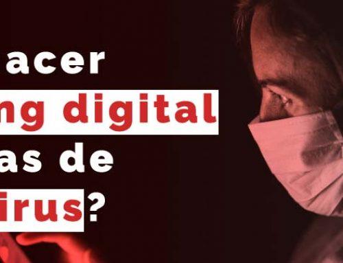 ¿Cómo hacer marketing digital en épocas de coronavirus?