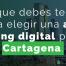 agencia marketing digital cartagena