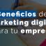 marketing digital para tu empresa