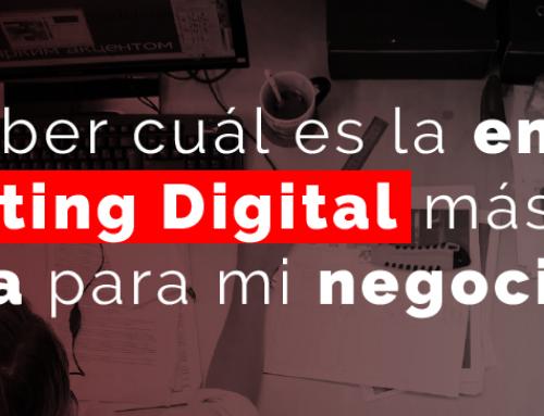 ¿Cómo saber cuál es la empresa de Marketing Digital más adecuada para mi negocio?
